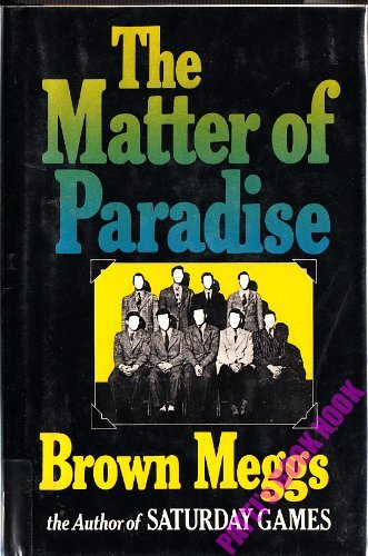 9780394496276: The matter of paradise: A novel