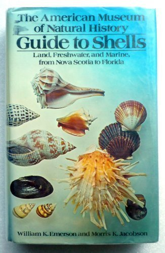 9780394496351: The American Museum of Natural History Guide to Shells : Land, Freshwater, and Marine, from Nova Scotia to Florida