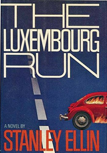 The Luxembourg Run: Ellin, Stanely