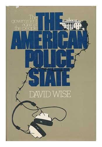 9780394496771: The American Police State: The Government against the People