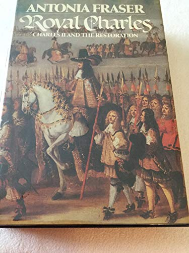 9780394497211: Royal Charles: Charles II and the Restoration