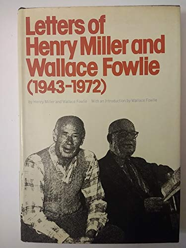 9780394497372: Letters of Henry Miller and Wallace Fowlie (1943-1972)