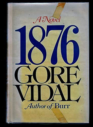 1876, A Novel: Vidal, Gore
