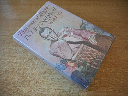 9780394498164: Remembered Laughter: The Life of Noel Coward. Orig Pub in Great Britain Under Title: Life of Noel Coward