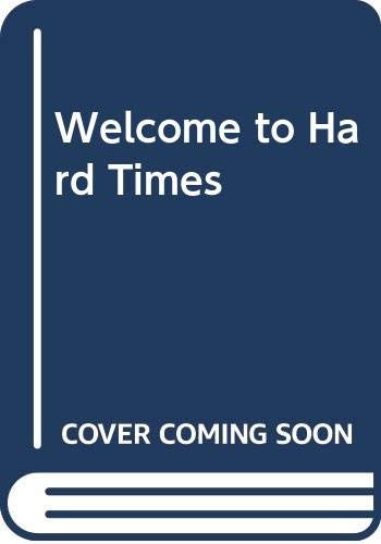 9780394498331: Welcome to Hard Times