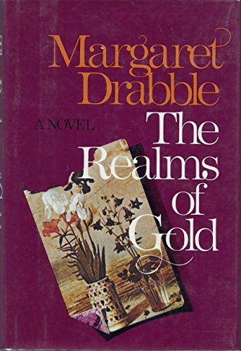 The Realms of Gold: A Novel: Drabble, Margaret
