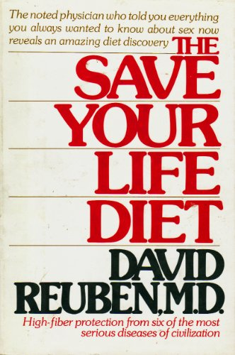 The Save Your Life Diet - High-fiber protection from six of the most serious diseases of civiliza...