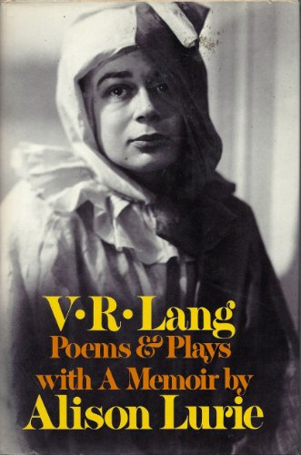V. R. Lang, Poems & Plays, with a Memoir by Alison Lurie