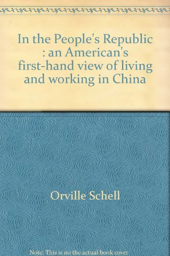 9780394499055: In the People's Republic: An American's Firsthand View of Living and Working in China
