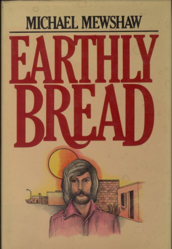 9780394499253: Earthly bread