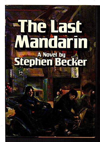 9780394499277: The last mandarin