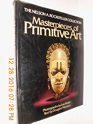 9780394500577: Masterpieces of Primitive Art (The Nelson A. Rockefeller collection)