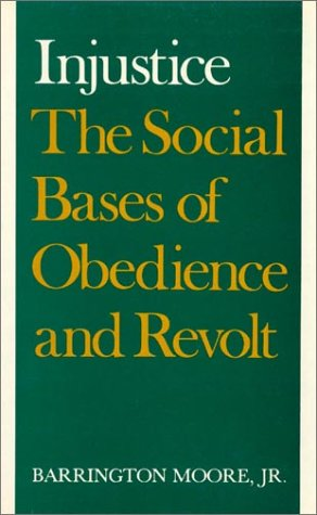 9780394500744: Injustice: The Social Bases of Obedience and Revolt