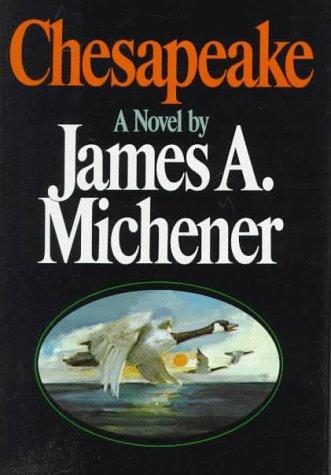 Chesapeake: Michener, James A.