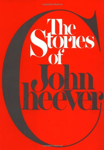 The Stories of John Cheever: Cheever, John
