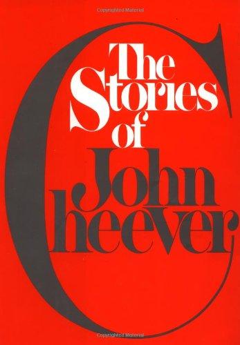 The Stories of John Cheever: Cheever, John