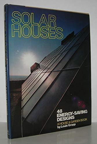 SOLAR HOUSES: 48 DESIGNS: Gropp, Lou