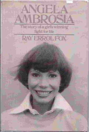 Angela Ambrosia: Fox, Ray Errol