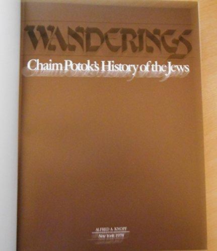 9780394501109: Wanderings: Chaim Potok's History of the Jews