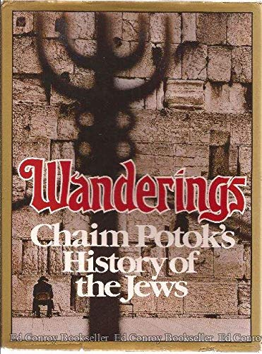9780394501109: Wanderings: Chaim Potok's History of the Jews