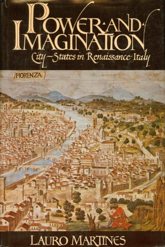 9780394501123: Power and Imagination: City-States in Renaissance Italy