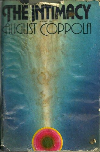 The Intimacy: A Novel: Coppola, August