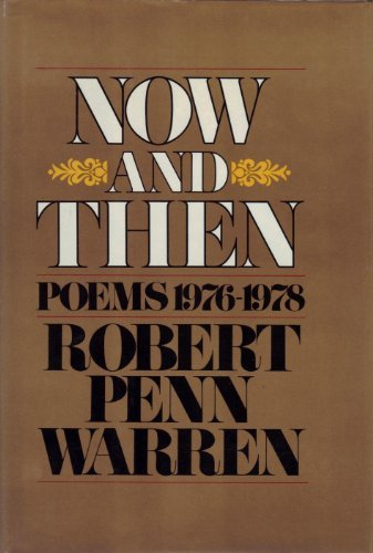 9780394501642: Now And Then. Poems 1976-1978