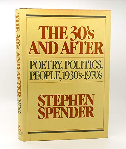 9780394501734: The Thirties and After: Poetry, Politics, People, 1930S-1970s