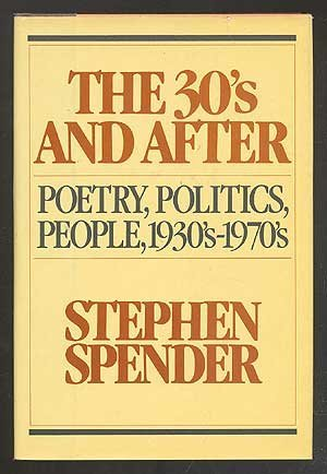 9780394501734: The Thirties and After: Poetry, Politics, People, 1933's-1970's