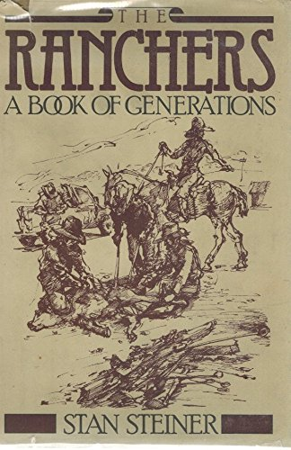 9780394501932: The ranchers: A book of generations