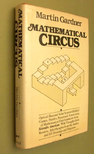 9780394502076: Mathematical Circus: More Games, Puzzles, Paradoxes, and Other Mathematical Entertainments from Scientific American