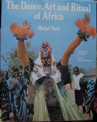 9780394502724: The Dance, Art & Ritual of Africa