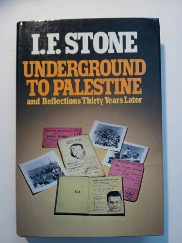 9780394502748: Underground to Palestine