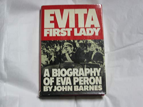 9780394502892: Evita: First lady : a biography of Eva Perón