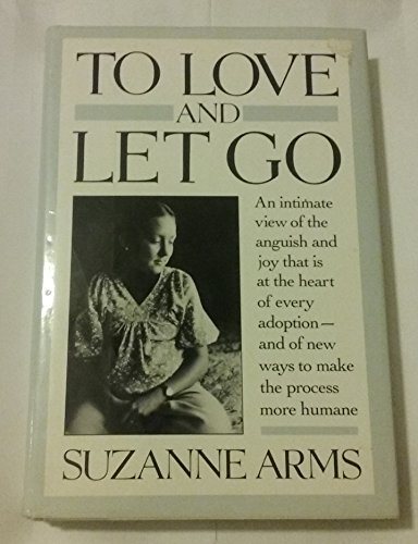 To Love and Let Go: Arms, Suzanne
