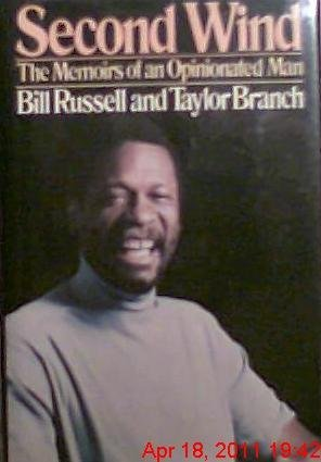 Second Wind: The Memoirs of an Opinionated Man: Russell, William F.
