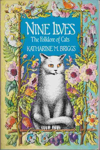 9780394503929: Nine lives: The folklore of cats