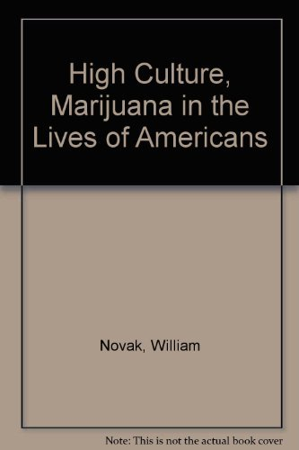 9780394503950: High culture: Marijuana in the lives of Americans
