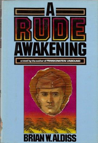 A RUDE AWAKENING: Aldiss, Brian W[ilson]