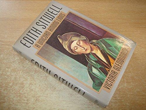 Edith Sitwell: A Unicorn Among Lions: Glendinning, Victoria