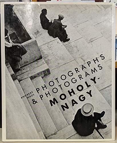 9780394504490: Moholy-Nagy, Photographs and Photograms