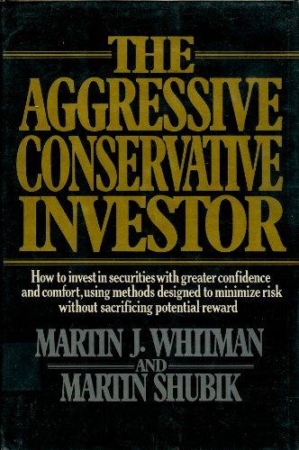 9780394504575: The Aggressive Conservative Investor
