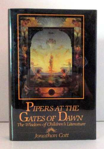 9780394504643: Pipers at the Gates of Dawn: The Wisdom of Children's Literature