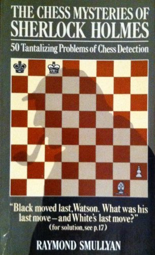 9780394504889: The Chess Mysteries of Sherlock Holmes