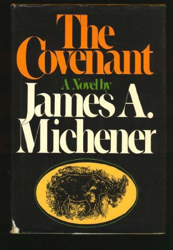 The Covenant: Michener, James A.