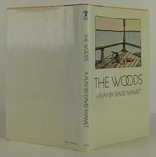 THE WOODS A PLAY BY DAVID MAMET: MAMET, DAVID