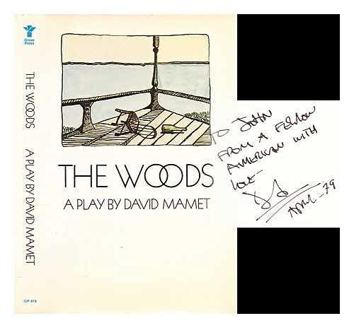 Woods: A Play: Mamet, David