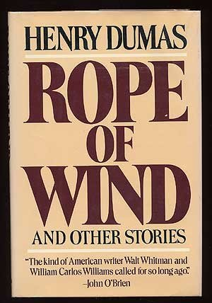 Rope of Wind and Other Stories.: DUMAS, Henry.