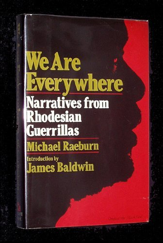 9780394505305: We Are Everywhere: Narratives from Rhodesian Guerillas