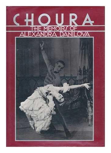 9780394505398: Choura: The Memoirs of Alexandra Danilova